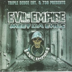 evil empire- meet da evils