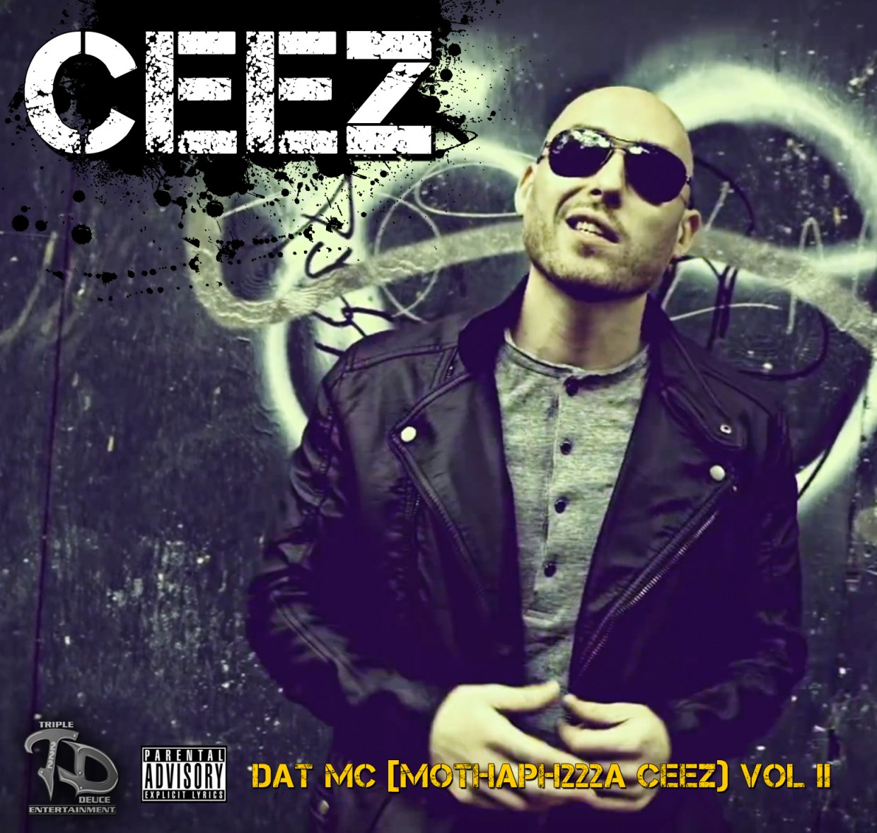 ceez: dat mc (mothaph222a) ceez vol II mixtape